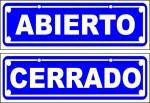 CARTEL ABIERTO/CERRADO, POLIETILENO SAN LUIS, venado tuerto